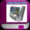 Fake Bank Pro