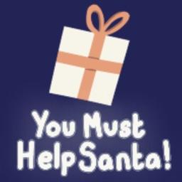 You Must Help Santa
