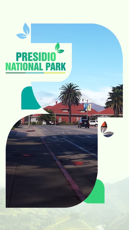 Presidio National Park Travel Guide