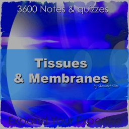 Tissues & Membranes for self Learning & Exam Prep
