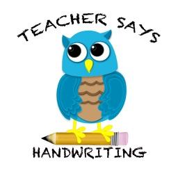 Teacher Says Handwriting-Tracing & Writing Letters for Preschool, Kindergarten and Elementary Children
