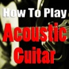 How to Play Acoustic Guitar