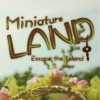 Miniature LAND: 脱出ゲーム