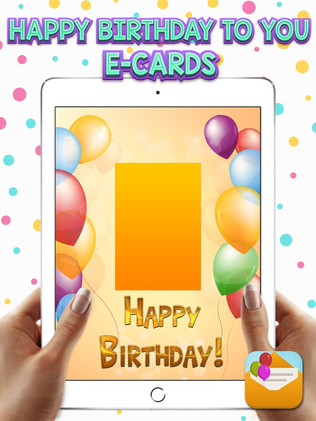 Happy Birthday To You E Cards On The App Store