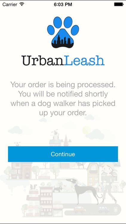 Urban Leash - On demand dog walking in Chicago screenshot-3