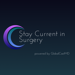 78.Stay Current in Surgery