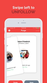 Purge - Manage who you follow iphone images
