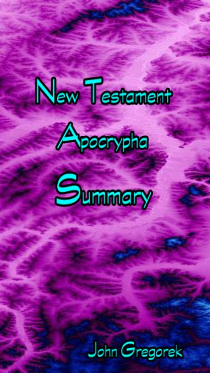 Summary New Testament Apocrypha Books