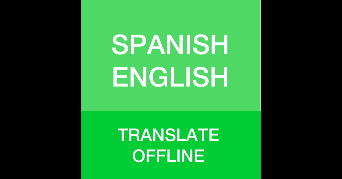 Spanish Translator - Offline English Spanish Dictionary ...