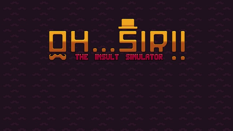 Oh...Sir! The Insult Simulator screenshot-0