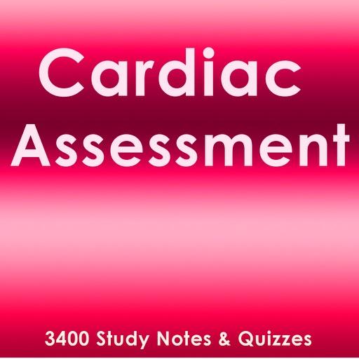 Cardiac Assessment Exam Review App- Q&A & concepts