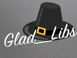 GladLibs: Thanksgiving Prompts