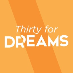 Thirty for Dreams