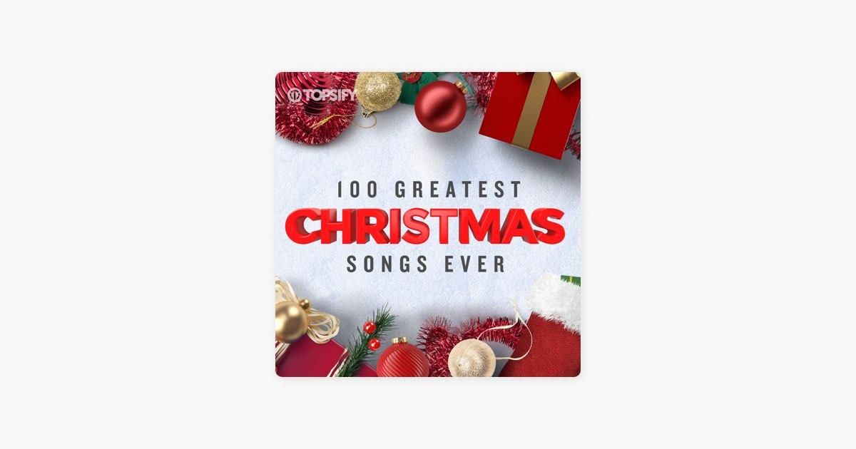 Frankie Ballard Christmas Concert 2021 Playlist 100 Greatest Christmas Songs By Topsify On Apple Music