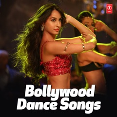 Top 30 - Bollywood Dance Songs