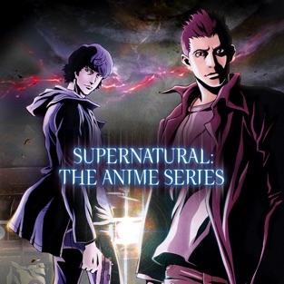 Supernatural: The Anime Series (Digital HD)