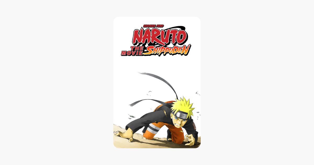 Naruto Shippuden: The Movie on iTunes