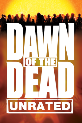 Dawn of the Dead (Unrated) [2004] HD Download