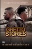 Ghetto Stories: The Movie - Unknown