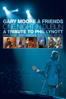 Gary Moore - Gary Moore and Friends: One Night In Dublin - A Tribute to Phil Lynott  artwork