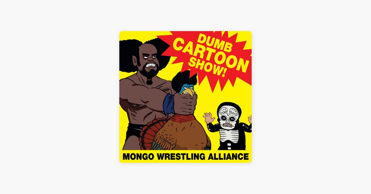 Mongo Wrestling Alliance Season 1 On Itunes