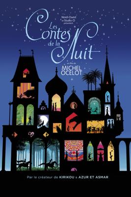 Les contes de la nuit - Michel Ocelot