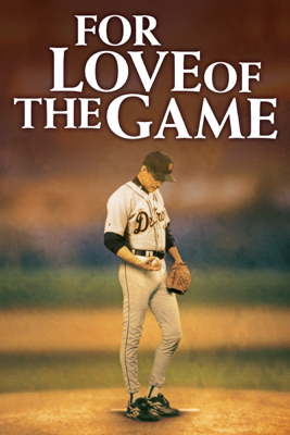 Sam Raimi - For Love of the Game  artwork