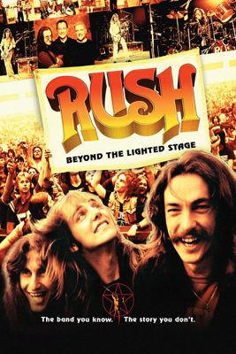 Rush: Beyond the Lighted Stage - Rush