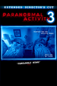 Paranormal Activity 3 (Unrated Director's Cut)