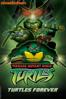 Teenage Mutant Ninja Turtles: Turtles Forever - Roy Burdine & Lloyd Goldfine