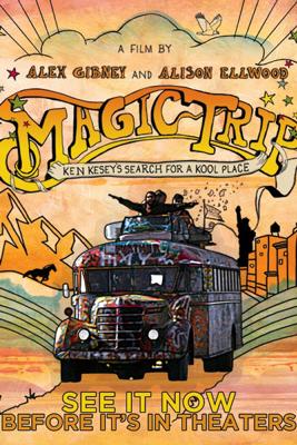 Magic Trip - Alex Gibney & Alison Ellwood