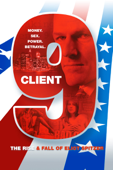 Client 9: The Rise and Fall of Elliot Spitzer