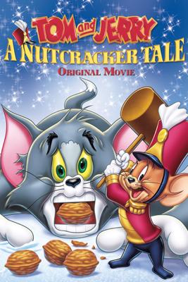 Tom and Jerry: A Nutcracker Tale - Spike Brandt & Tony Cervone