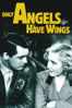 Howard Hawks - Only Angels Have Wings  artwork