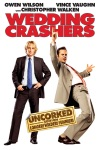 Wedding Crashers  [Unrated] wiki, synopsis