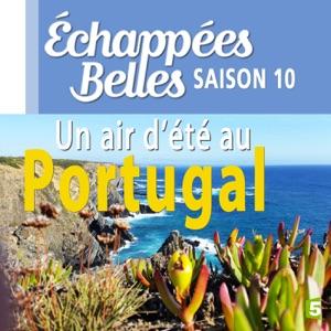 Un air d'été au Portugal - Episode 1