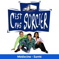 Télécharger C'est pas sorcier, Médecine - Santé Episode 5