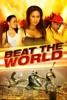 Beat the World - Movie Image