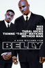 Belly (1998) - Unknown