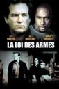 Affiche du film La Loi Des Armes