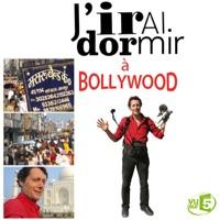 Télécharger J'irai dormir à Bollywood Episode 1