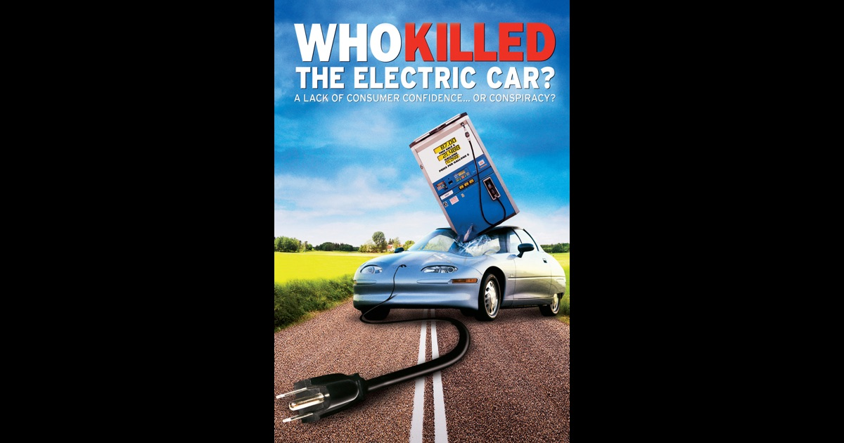 Who Killed The Electric Car Movie Download