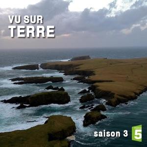 Vu sur terre, Saison 3 - Episode 6