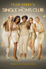 Tyler Perry - Tyler Perry's the Single Moms Club  artwork