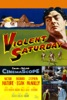 Violent Saturday - Movie Image