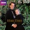 Hard Times - Episode 1