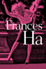 Noah Baumbach - Frances Ha  artwork