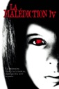 Affiche du film La malédiction IV : l\'éveil