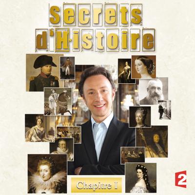 Secrets d'histoire, Chapitre 1 - Secrets d'histoire