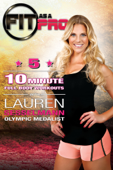 Fit as a Pro: Five 10-Minute Full Body Workouts with Lauren Sesselmann